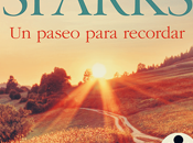Reseña #315 paseo para recordar Nicholas Sparks