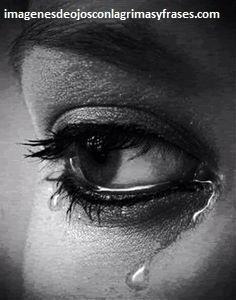 Cuatro Dolorosas Imagenes De Ojos Que Lloran Por Un Amor Triste