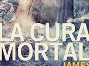 Reseña #316 cura mortal James Dashner