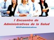 vemos Encuentro Administrativos Salud #HUFadministrativos