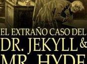 Strange Case Jekyll Hyde