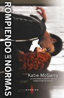 Rompiendo las normas, Katie McGarry