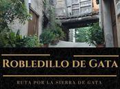 Ruta Sierra Gata: ¿Qué Robledillo Gata?
