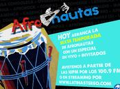 Arrancó Sexta temporada Afronautas (2017.02.06)