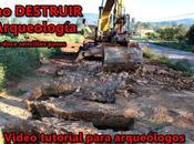 Cómo DESTRUIR Arqueología doce sencillos pasos