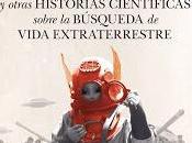 vikingos Marte otras historias científicas sobre búsqueda vida extraterrestre, Alejandro Navarro Yáñez