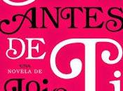 Reseña: antes Jojo Moyes Opinión final spoilers
