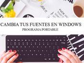 Cambia Fuentes Windows