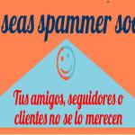 Infografía con los mejores consejos para no ser un spammer social