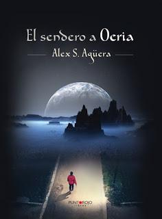 Reseña | El sendero a Oeria ~ Alex S. Agüera