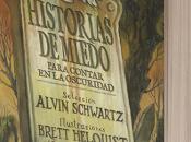 'Historias miedo para contar oscuridad', selección Alvin Schwartz [Scary Stories