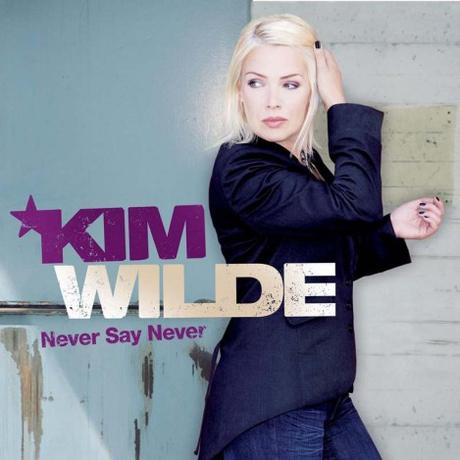 kim-wilde-never-say-never