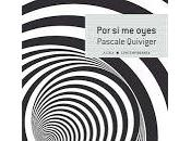 oyes. Pascale Quiviger