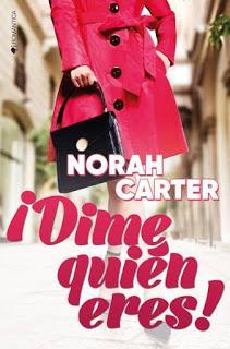 ¡Dime quién eres! ~ Norah Carter + Sorteos