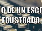 Diario escritor frustrado Rincón Páginas