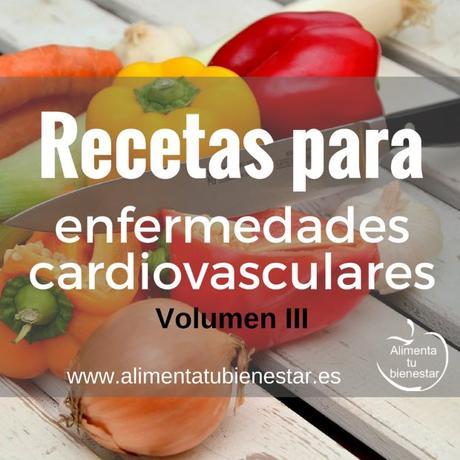 Más recetas para enfermedades cardiovasculares