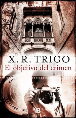 El objetivo del crimen - Xulio Ricardo Trigo