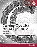 Starting Out with Visual C# 2012, Global Edition