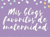 blogs favoritos maternidad: 6-12 marzo 2017