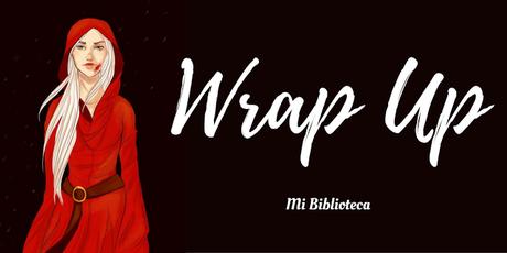 Wrap Up: Febrero 2017