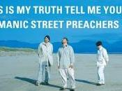 "Temporada Programa Manic Street Preachers ""This Truth Tell Yours"" (1998)"
