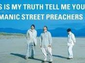 "Temporada Programa Manic Street Preachers ""This Truth Tell Yours"" (1998)"