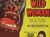 MUJER FIERA, (Captive Wild Woman, the) (USA, 1942) Fantástico