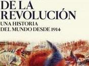 """siglo revolución. historia mundo desde 1914"""", Josep Fontana Lázaro"""