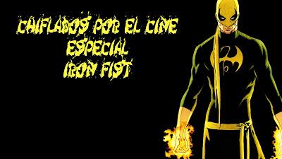 Podcast Chiflados por el cine: Especial Iron Fist