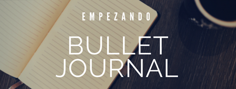 Empezando un Bullet Journal