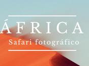 Recomendaciones safari fotográfico Africa