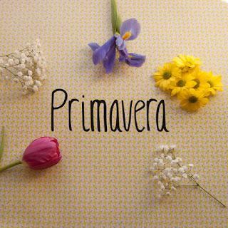 ARRIVA LA PRIMAVERA / LLEGA LA PRIMAVERA