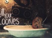 [Apuesta Telúrica] Kill Your Cookies Great