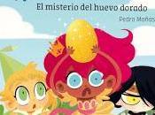 """""""Princesas Dragón. misterio huevo dorado"""", Pedro Mañas Luján Fernández: libro transgresor muchos aspectos"""