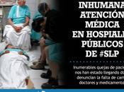 Hospitales Públicos Luis Potosí servicios deficientes