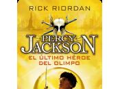 Reseña: último héroe Olimpo-Rick Riordan