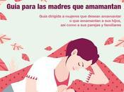Nueva guía lactancia materna actualizada 2017