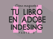 Recursos para escritores Cómo maquetar libro Adobe InDesing (Final)