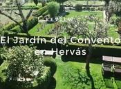 Review Jardín Convento Hervás