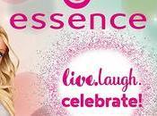 """Nueva colección essence """"live.laugh celebrate!"""""""