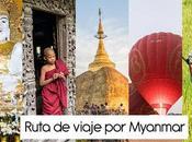 Ruta viaje Myanmar (Birmania), itinerario días