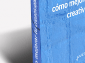 Claves para exprimir creatividad mediante técnica brainwriting