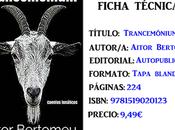Reseña: Trancemónium, Aitor Bartomeu