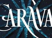 Caraval Stephanie Garber llega México