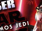 """VIDEO-REACCIÓN ANÁLISIS TEASER """"STAR WARS: ÚLTIMOS JEDI"""""""