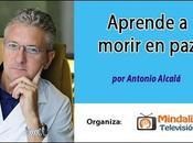 Vídeo: Aprende morir Antonio Alcalá, próximamente: 27/04/17 secreto secreto: universos Alcalá Malavé