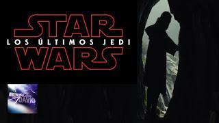 STAR WARS LOS ÚLTIMOS JEDI, Teaser-Trailer en Castellano.