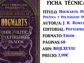 Reseña: Hogwarts: Poder, Política Poltergeists Pesados, Rowling