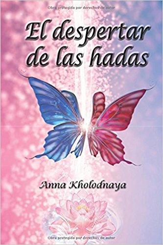 Reseña: El despertar de las hadas - Anna Kholodnaya