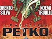 palacio Petko, Lorenzo Silva Noemí Trujillo